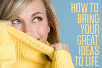 How to Bring Your Great Ideas to Life by Christine Kane, Uplevel You