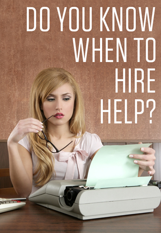 How to Know it's Time to Hire Someone in Your Business by Christine Kane