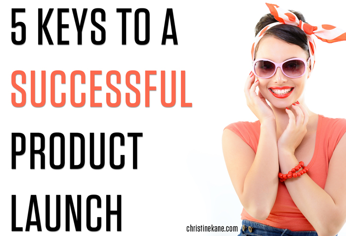 5 Keys to a Successful Product Launch