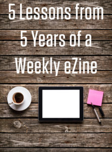 5 Lessons From 5 Years Of A Weekly eZine_1
