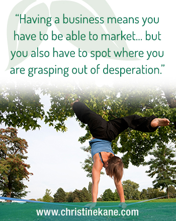 Is It a Marketing Problem or Is Your Desperation Showing?