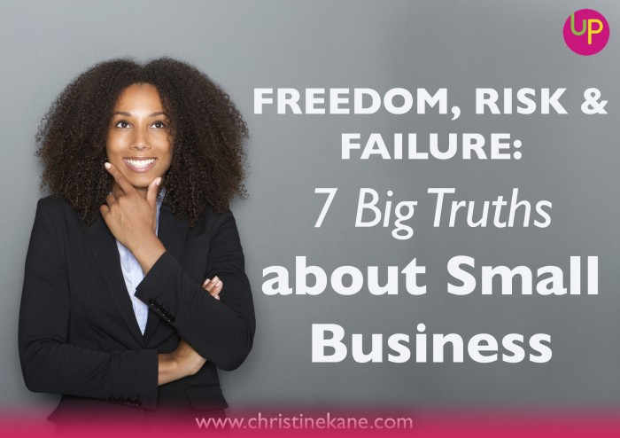 7 big truths about small business