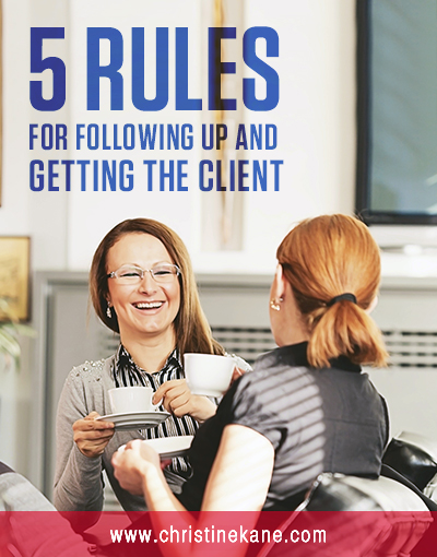 Business owners who want to make more money and grow their businesses inevitably must face the reality of consistent follow up. Here are 5 Rules for follow-up that gets you clients.