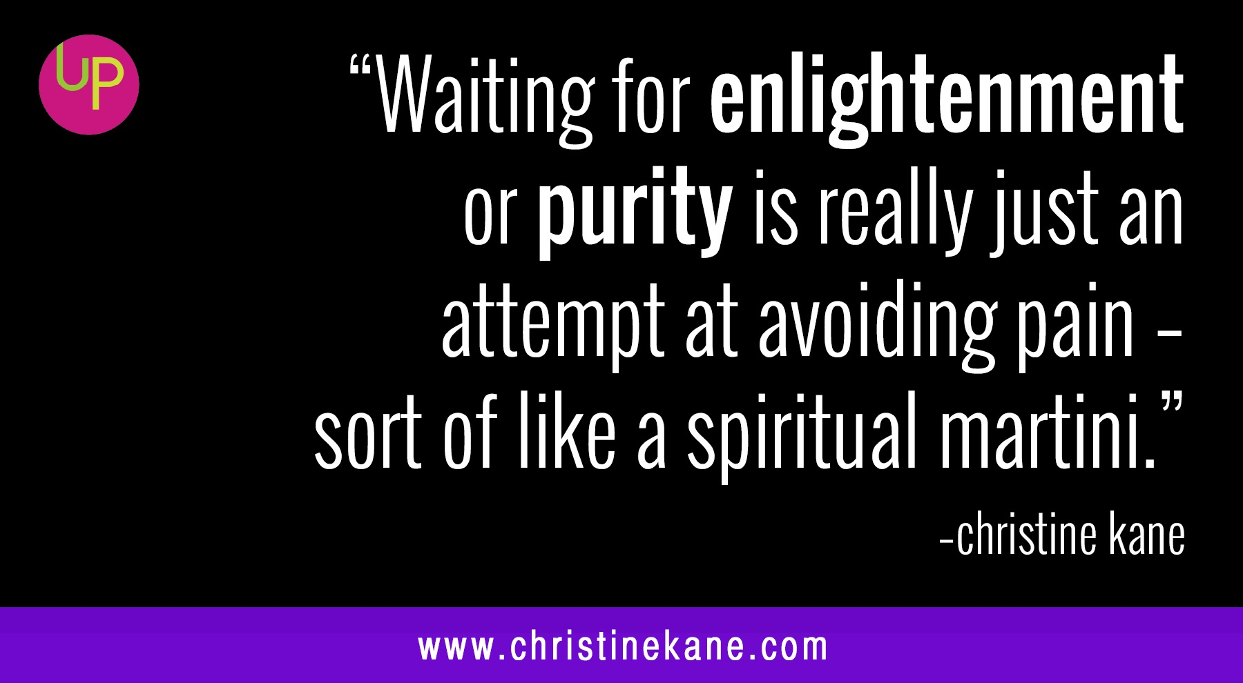 12.10.quote_CK_enltmnt_purity