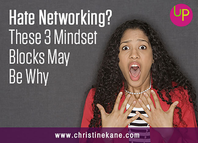 Hate Networking? These 3 Mindset Blocks May Be Why