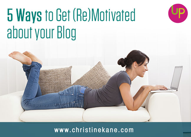 5 Ways to Get (Re)Motivated about your Blog