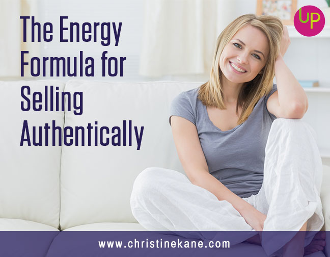 The Energy Formula for Selling Authentically