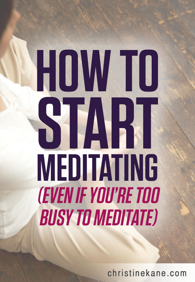 Most business owners say the secret to their success is meditation. Here's how to start meditating, even when you're too busy!