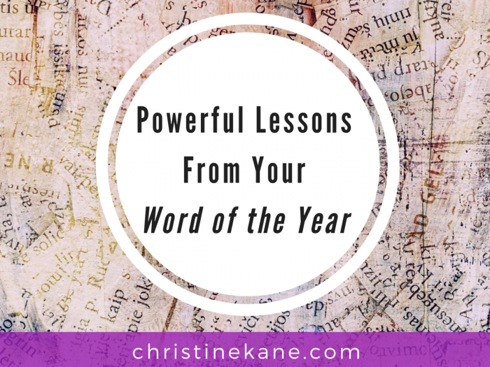 Powerful Lessons From Your Word of the Year
