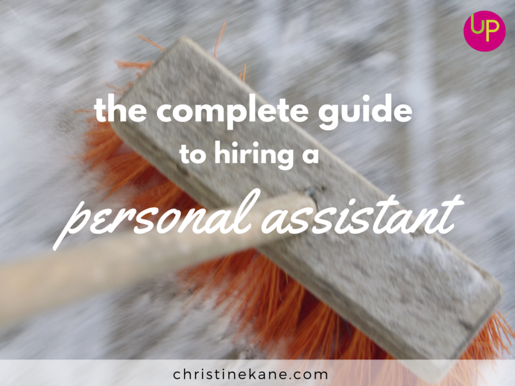 The Complete Guide to Hiring a Personal Assistant