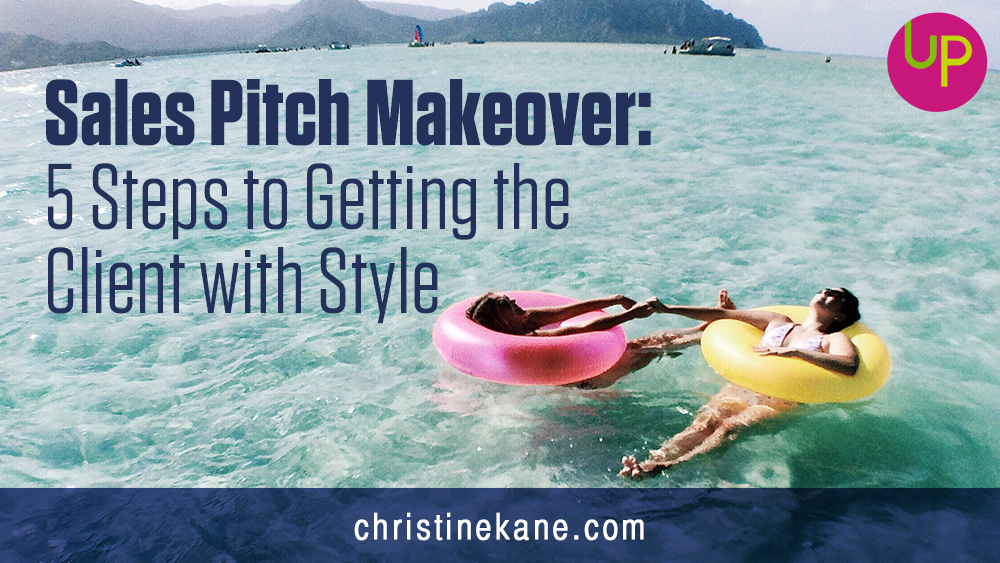 Sales Pitch Makeover: 5 Steps to Getting the Client with Style