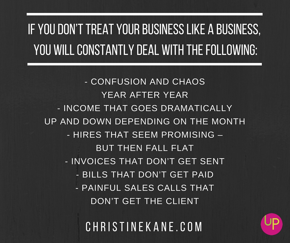 treat your business like a business